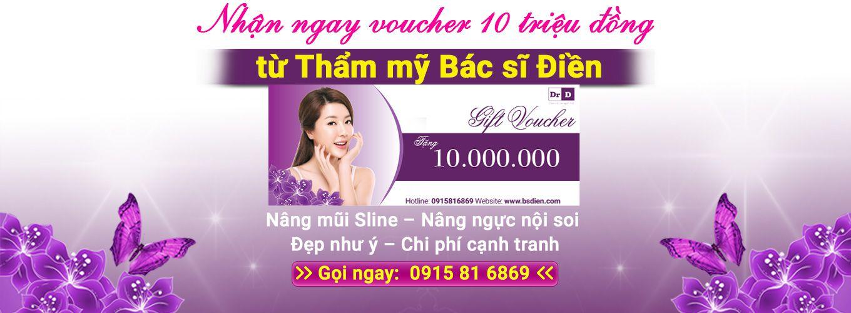 Tặng 10 triệu khi nâng mũi S line tại thẩm mỹ bác sĩ Điền