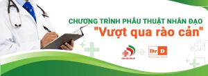 """banner-1 Chương trình phẫu thuật nhân đạo: """"Vượt qua rào cản"""" cho dị tật sứt môi hở hàm ếch"""