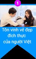 Tôn vinh vẻ đẹp đích thực của người Việt